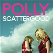 Polly Scattergood: Arrows [Digipak]