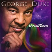 George Duke: DreamWeaver