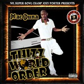 Mac Duna: Thizz World Order