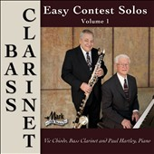 Easy Contest Solos, Vol. 1: Bass Clarinet / Vic Chiodo, bass clarinet; Paul Hartley, piano