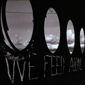 We Feed Alone: We Feed Alone