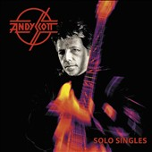 Andy Scott: The Solo Singles