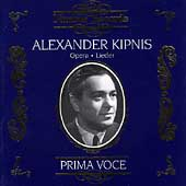 Prima Voce - Alexander Kipnis - Opera, Lieder