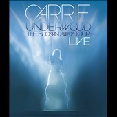 Carrie Underwood: The  Blown Away Tour: Live *