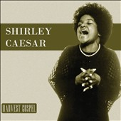 Shirley Caesar: Harvest Gospel [Digipak]