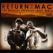 The World's Freshest/Mac Mall: Return of the Mac [PA] [Digipak]