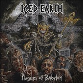 Iced Earth: Plagues of Babylon [DeluxeCD/DVD] [Digipak]