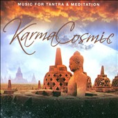 Karmacosmic: Music For Tantra & Meditation