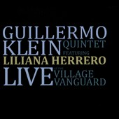 Guillermo Klein: Live at the Village Vanguard [Digipak]