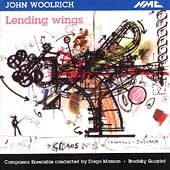 Woolrich: Lending Wings / Masson, Composers Ensemble