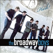 The Broadway Boys: Hark [Original Broadway Cast]