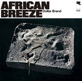 Dollar Brand: African Breeze