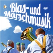 Various Artists: Blas- und Marschmusik