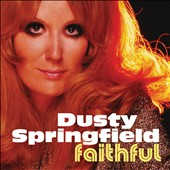Dusty Springfield: Faithful *