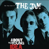 The Jam: About the Young Idea: The Best of the Jam