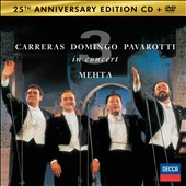 'The Three Tenors: 25th Anniversary' - Luciano Pavarotti, Plácido Domingo & José Carreras