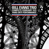 Bill Evans (Piano)/Bill Evans Trio (Piano): Live in Paris 1972