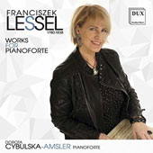 Franciszek Lessell (1780-1838): Works for Pianoforte / Dorota Cybulska-Amsler, pianoforte