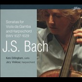 J.S. Bach: Sonatas for Viola da Gamba and Harpsichord BWV 1027-1029 / Kate Dillingham, cello; Jory Vinikour, harpsichord