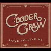 Cooder Graw: Love to Live By [EP] [Digipak] *
