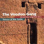 Voodoo Gang: Return of the Turtle: Old & New Songs from Africa