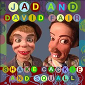 David Fair/Jad Fair: Shake, Cackle and Squall [8/5] *
