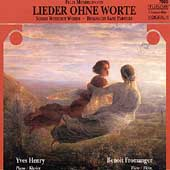 Mendelssohn: Lieder ohne Worte / Henry, Fromanger