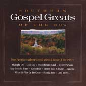 Various Artists: Southern Gospel Greats of the 80's