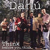Danú: Think Before You Think