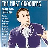 Various Artists: First Crooners, Vol. 2: 1930-1934