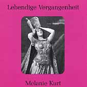 Lebendige Vergangenheit - Melanie Kurt
