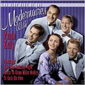 The Modernaires: The Very Best of the Modernaires with Paula Kelly
