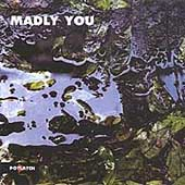 Madly You: Madly You