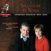 Splendore di Roma / Johannette Zomer, Fred Jacobs