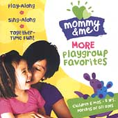 Various Artists: Mommy and Me: More Playgroup Favorites