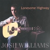 Josh Williams: Lonesome Highway