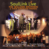 The Williams Brothers/The Williams Brothers & Their Superstar Friends: SoulLink Live:The Williams Brothers & Their Superstar Friends