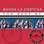 Banda la Costeña: The Best of Banda la Costeña: Ultimate Collection