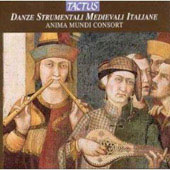 Medieval Italian Dances / Anima Mundi Consort
