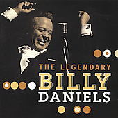 Billy Daniels: The Legendary Billy Daniels