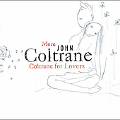 John Coltrane: More Coltrane for Lovers