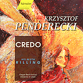 Penderecki: Credo / Rilling, Oregon Bach Festival