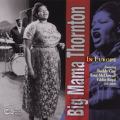 Big Mama Thornton: Big Mama Thornton in Europe