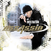 Assassin (U.S. Rap): Infiltration