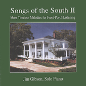 Jim Gibson (Piano): Songs of the South II