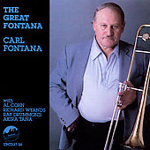 Carl Fontana: The Great Fontana