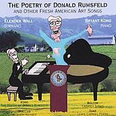 Elender Wall and Bryant Kong: The Poetry of Donald Rumsfeld and Other Fresh American Art Songs