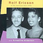 Rolf Ericson: Rolf Ericson & the American All Stars 1956 with Ernestine Anderson