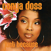 Conya Doss (Singer): Just Because