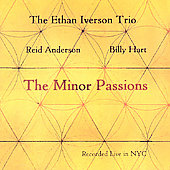 Ethan Iverson: Minor Passions